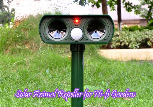Solar Animal Repeller for Hi-fi Gardens